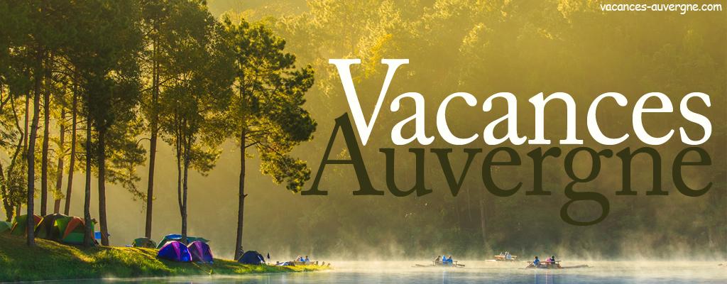Vacances auvergne